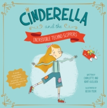 Cinderella and the Incredible Techno-Slippers, Paperback