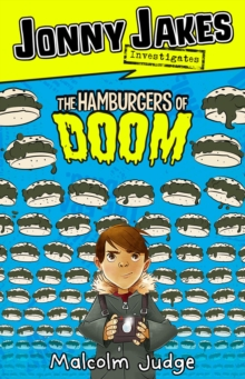 Jonny Jakes Investigates the Hamburgers of Doom, Paperback