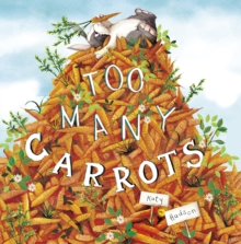 Too Many Carrots, Paperback