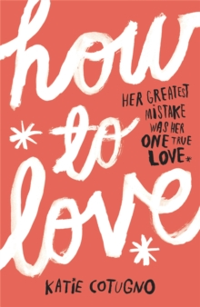 How to Love, Paperback Book