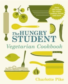 The Hungry Student Vegetarian Cookbook, Paperback