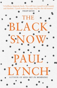 The Black Snow, Paperback