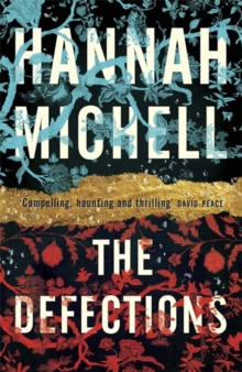 The Defections, Hardback Book