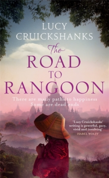 The Road to Rangoon, Hardback