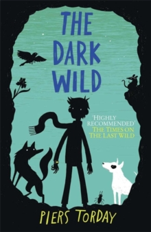 The Dark Wild, Hardback Book