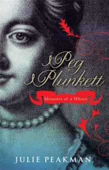 Peg Plunkett : Memoirs of a Whore, Hardback