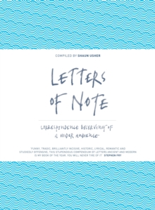 Letters of Note : Correspondence Deserving of a Wider Audience, Hardback