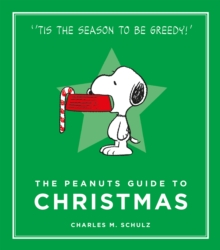 The Peanuts Guide to Christmas, Hardback