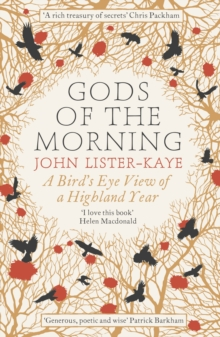 Gods of the Morning : A Bird's Eye View of a Highland Year, Paperback