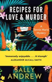 Recipes for Love and Murder : A Tannie Maria Mystery, Paperback