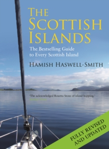 The Scottish Islands : The Bestselling Guide to Every Scottish Island, Hardback