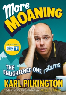 More Moaning : The Enlightened One Returns, Hardback