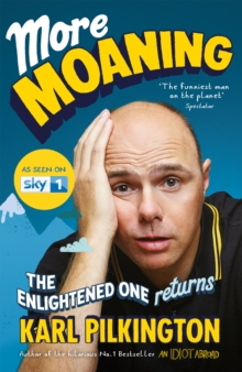 More Moaning : The Enlightened One Returns, Paperback Book