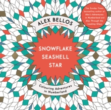Snowflake Seashell Star : Colouring Adventures in Numberland, Paperback