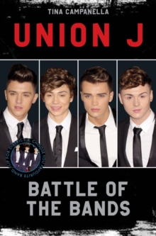 Union J and District 3 - Battle of the Bands, Paperback