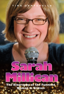 Sarah Millican : The Biography of the Funniest Woman in Britain, Paperback Book