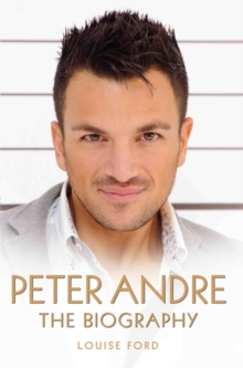 Peter Andre - the Biography, Paperback