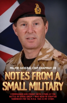Notes From a Small Military, Hardback