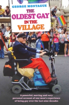 The Oldest Gay in the Village, Paperback