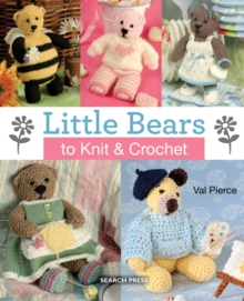 Little Bears to Knit & Crochet, Paperback