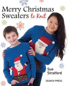 Merry Christmas Sweaters : To Knit, Paperback