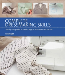 Complete Dressmaking Skills : Online Video Book Guides, Paperback