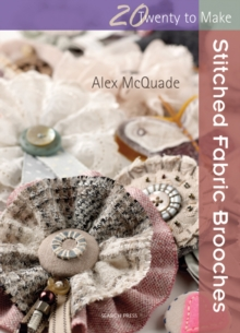 Stitched Fabric Brooches, Paperback