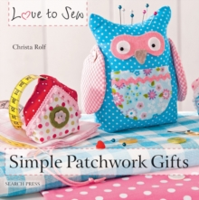 Simple Patchwork Gifts, Paperback