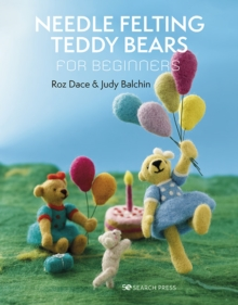 How to Make Little Needle-Felted Teddy Bears, Paperback Book