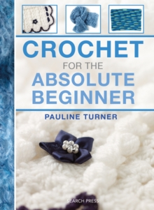 Crochet for the Absolute Beginner, Spiral bound
