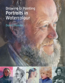 Drawing & Painting Portraits in Watercolour, Paperback
