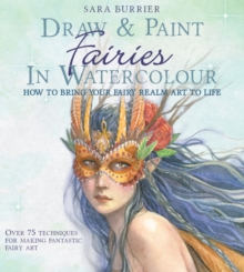 Draw and Paint Fairies in Watercolour, Paperback