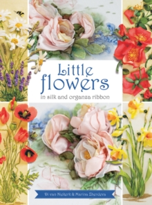 Little Flowers in Silk & Organza Ribbon, Paperback