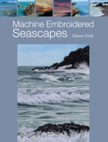 Machine Embroidered Seascapes, Paperback