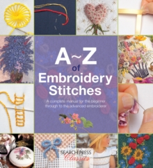 A-Z of Embroidery Stitches, Paperback