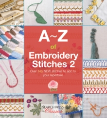 A-Z of Embroidery Stitches 2, Paperback