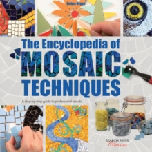 The Encyclopedia of Mosaic Techniques, Paperback