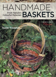 Handmade Baskets : From Nature's Colourful Materials, Paperback Book