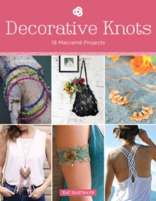 Decorative Knots: 18 Macrame Projects, Paperback Book