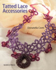 Tatted Lace Accessories, Paperback
