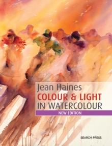 Jean Haines Colour & Light in Watercolour, Paperback Book