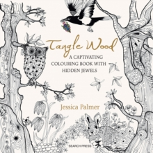 Tangle Wood : A Captivating Colouring Book with Hidden Jewels, Paperback