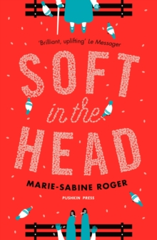 Soft in the Head, Paperback Book