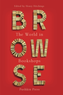 Browse : The World in Bookshops, Hardback