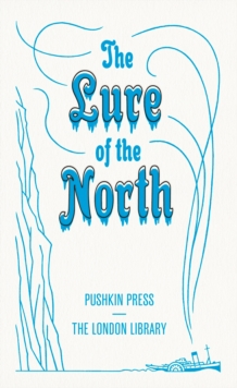 The Lure of the North, Paperback