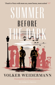 Summer Before the Dark : Stefan Zweig and Joseph Roth, Ostend 1936, Paperback Book