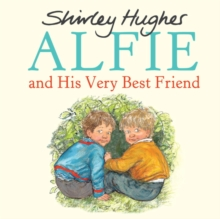 Alfie and His Very Best Friend, Hardback