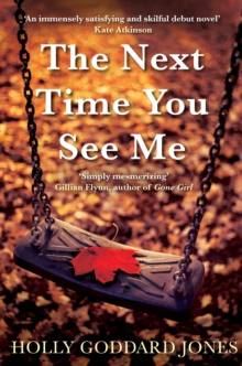 The Next Time You See Me, Paperback