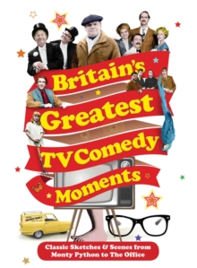 Britain's Greatest TV Comedy Moments, Paperback Book