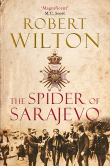 The Spider of Sarajevo, Hardback Book